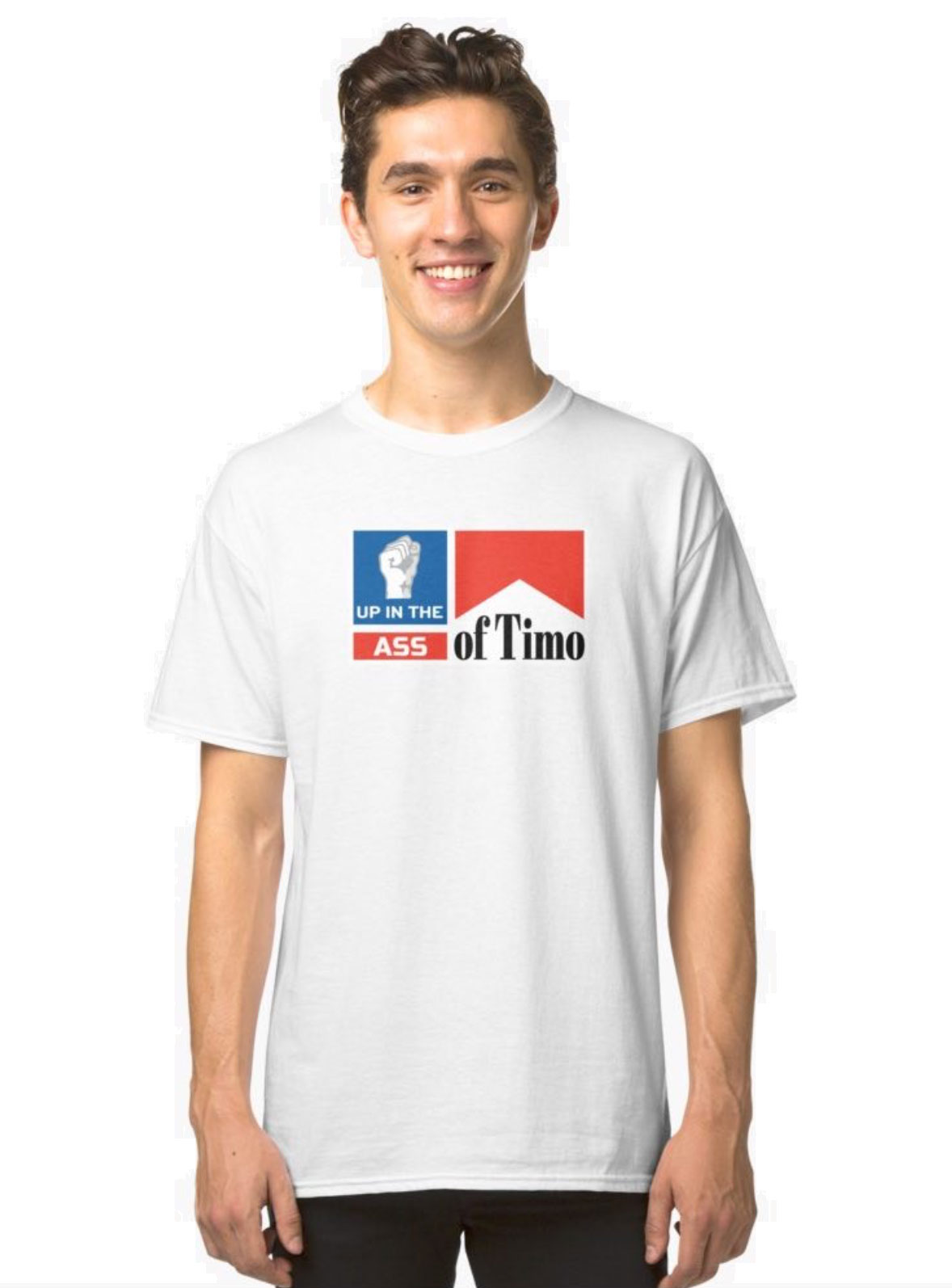 Up in the Ass of Timo T-shirt